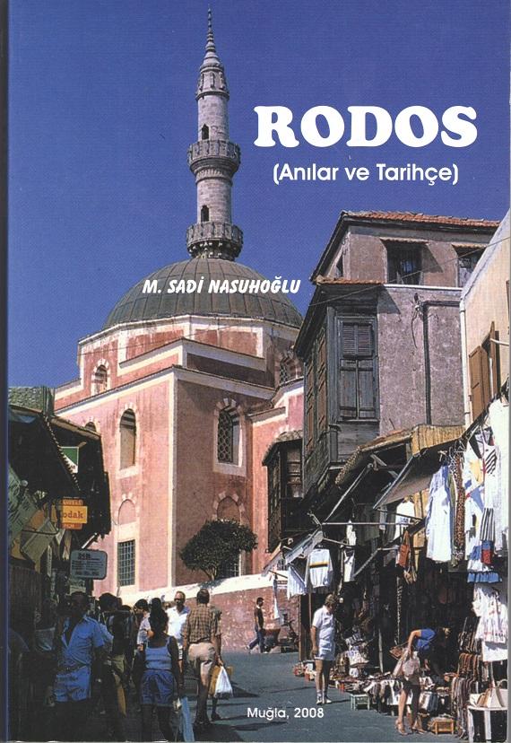 Rodos Anılar ve Tarihçe-Sadi Nasuhoğlu 001