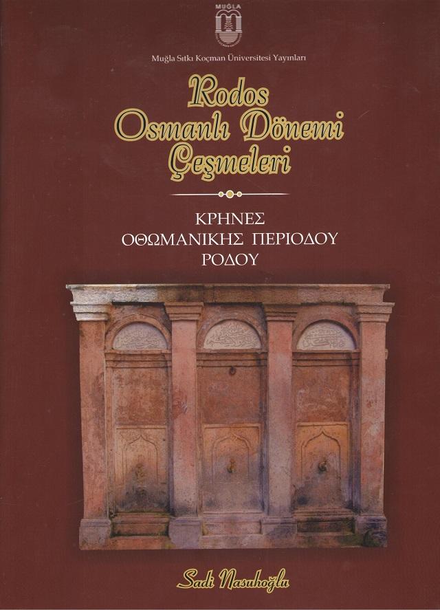 Rodos Osmanlı Dönemi Çeşmeleri- Sadi Nasuhoğlu 001